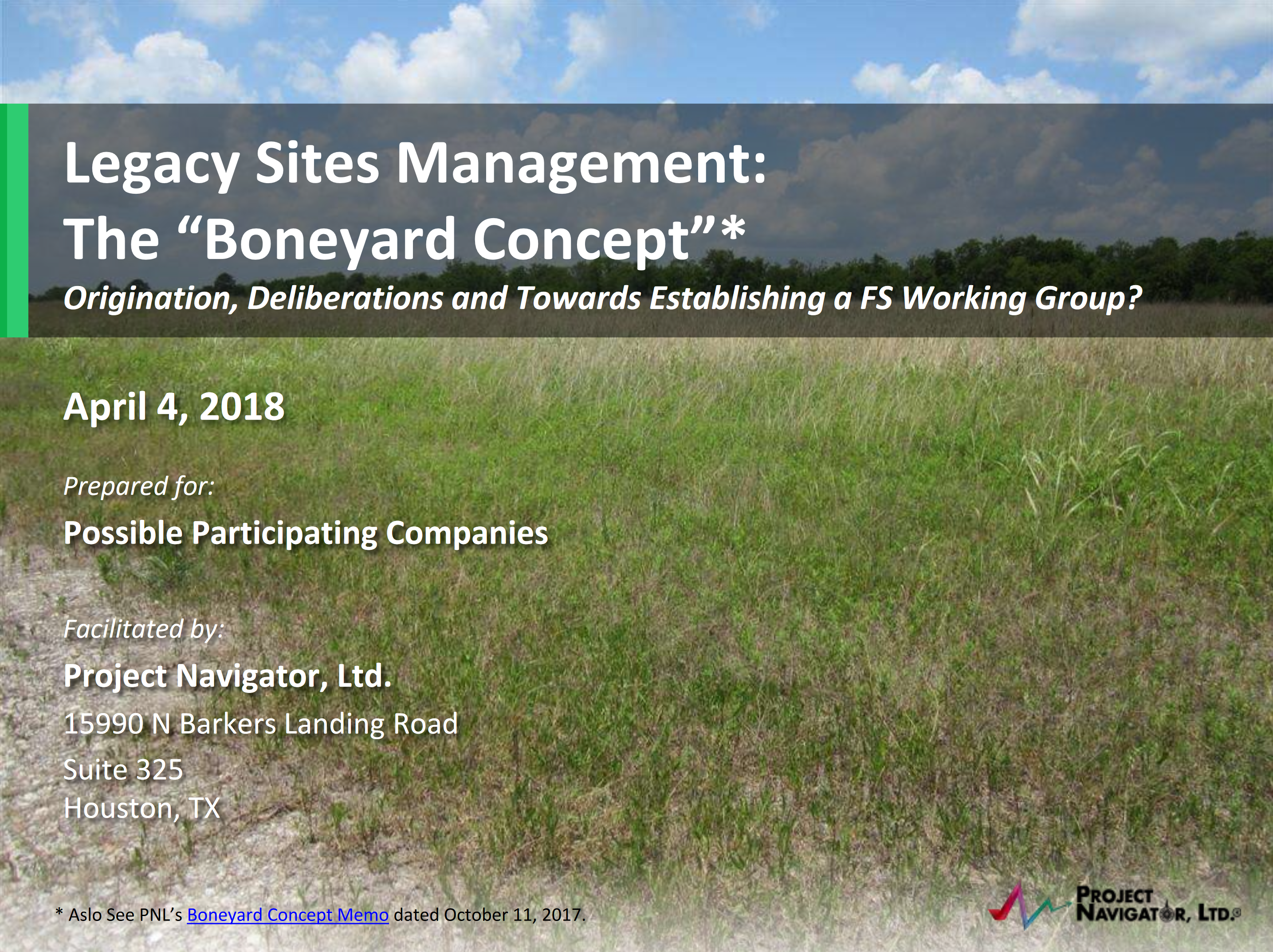 "Legacy Sites Management: The ""Boneyard Concept"""